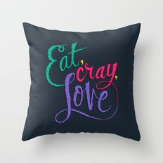 Eat, Cray, Love Throw Pillow