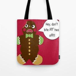 Gingerbread Cookie Angst Tote Bag