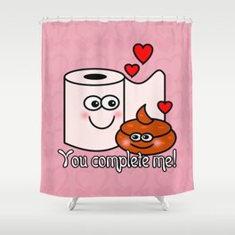 You Complete Me! Shower Curtain