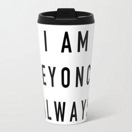 I Am Always - the Office Travel Mug