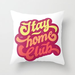 Retro Stay Home Club  Throw Pillow