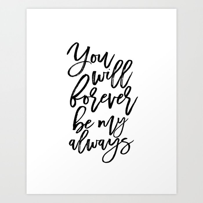 photograph regarding Quotes Printable known as Anniversary Present Presents For Couple of Females Present Present For Her Offers PRINTABLE Artwork Your self Will Permanently Artwork Print by means of typohouseart