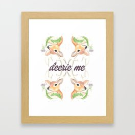 Deerie Me Framed Art Print