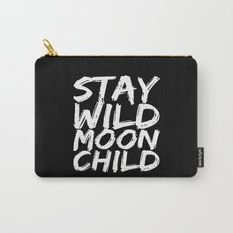 STAY WILD MOON CHILD (Black & White) Carry-All Pouch