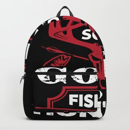 Gone Fishing be back soon to go hunting Backpack