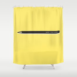 Make your mark pencil Shower Curtain