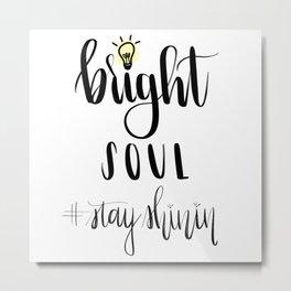 Bright Soul Logo Metal Print