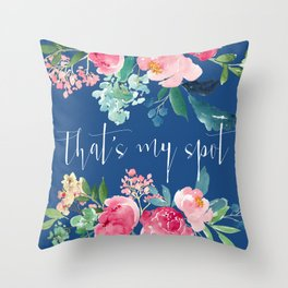 That's My Spot Blue and Pink Floral Throw Pillow