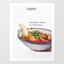 La Cuisine Fusion - Malandrinho Tomato Rice with Banana Art Print