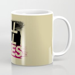 Kill All Tires v5 HQvector Coffee Mug