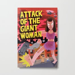 Attack of the Giant Woman Metal Print