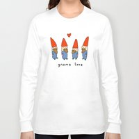 gnome Long Sleeve T-shirts featuring Gnome Love by Sophie Corrigan