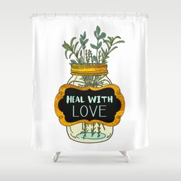 Heal With Love Shower Curtain