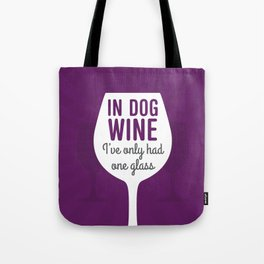 Dog Wine One Glass Tote Bag