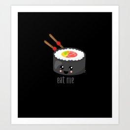 Eat Me in black Art Print