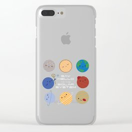 Say Hello to the Solar System Clear iPhone Case