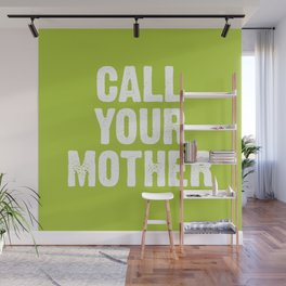 Call your mother- Lime Green Wall Mural