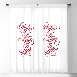 Hope, Love, Life Hand Lettered Flourished Script In Red Quote Blackout Curtain