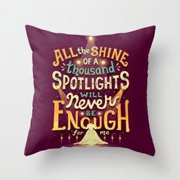 Never Enough Throw Pillow