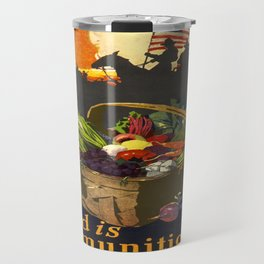 Vintage poster - Food is Ammunition Travel Mug