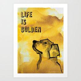 """Golden retriever watercolour drawing """"Life is Golden"""" Art Print"""