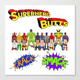 Superhero Butts Crack Smack Canvas Print