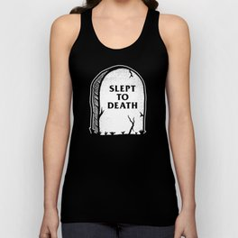 Slept To Death Unisex Tank Top