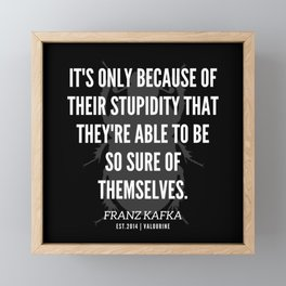 23  |  Franz Kafka Quotes | 190517 Framed Mini Art Print