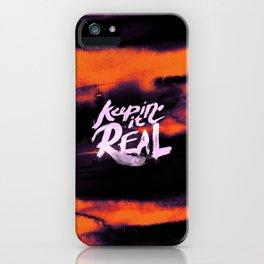 Keepin' ir Real Typography - Orange iPhone Case