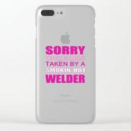 Taken By A Welder Clear iPhone Case