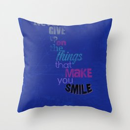 """Never Give Up..."" Inspirational Poster  Throw Pillow"