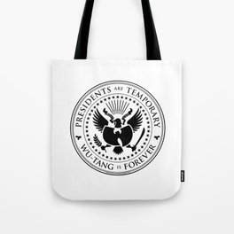 Presidents are Temporary - Black Tote Bag