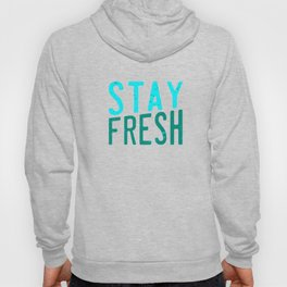 Literally stay fresh and cool with this awesome and unique tee design made for everybody! Hoody