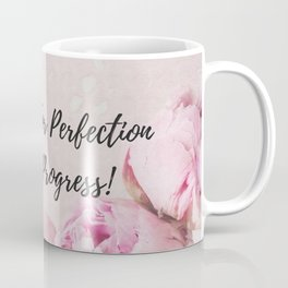 Don't go for perfection....go for progress! Coffee Mug
