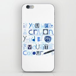 If you were a crayon... iPhone Skin