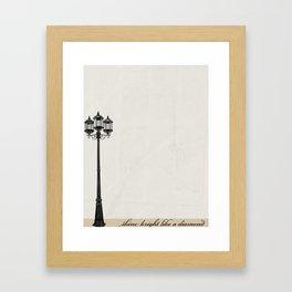 Shine Bright... Framed Art Print