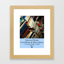 So Many Books, So Little Time Framed Art Print