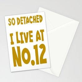 So Detached I Live At Number Twelve Stationery Cards
