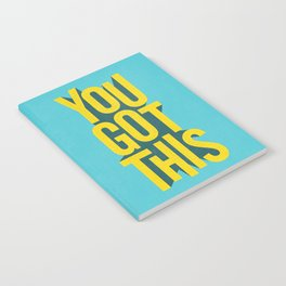 You Got This motivational typography poster inspirational quote bedroom wall home decor Notebook