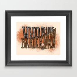Who Runs Bartertown Framed Art Print