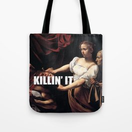 Judith is Killin' It Tote Bag