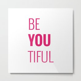 080 Beyoutiful Metal Print