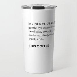 Coffee & Nervous System Needs Travel Mug