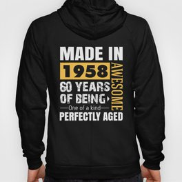 Made in 1958 - Perfectly aged Hoody