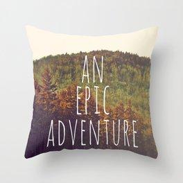 An Epic Adventure Throw Pillow