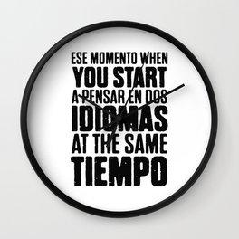 Ese Momento When Wall Clock