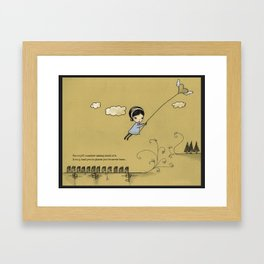 you might consider taking ahold of it; it may lead you to places you've never been Framed Art Print