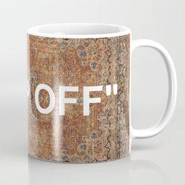 KEEP OFF - antique persian rug Coffee Mug
