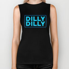 Dilly dilly Biker Tank