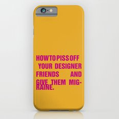 How to piss off your designer friends and give them migraine. iPhone 6s Slim Case